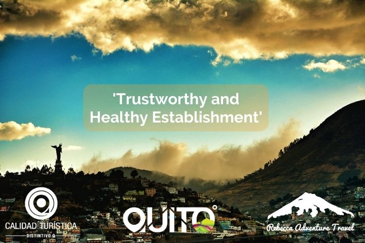 Trusthworthy and Healthy Establishment - Quito Turismo